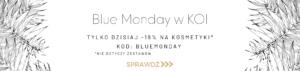 Blue Monday w KOI
