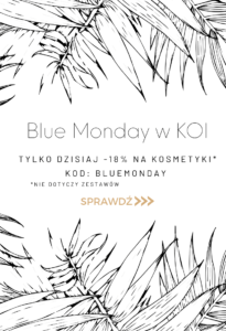 Blue Monday w KOI